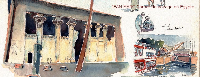 JEAN MARC, Carnet de voyage en Égypte